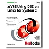 Z/Vse Using DB2 on Linux for System Z