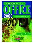 Learning to Use Office 2000 for CLAIT and IBT II