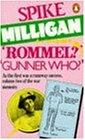 Rommel?  Gunner Who?: A Confrontation in the Desert