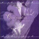 Compassion: Music for Romance