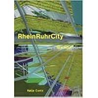 The Regionmaker: Rheinruhrcity : The Hidden Metropolis/Die Unentdeckte Metropole : Mvrdv