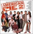 アメリカン・パイ2 ― オリジナル・サウンドトラック