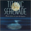 Titanic Serenade: Music from a