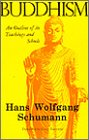 Buddhism: An Outline of Its Teachings and Schools (Quest Book)