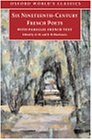 Six French Poets of the Nineteenth Century: Lamartine, Hugo, Baudelaire, Verlaine, Rimbaud, Mallarme (Oxford World's Classics)