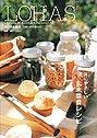 ロハスな食卓—大地と自然の恵みから 体にやさしい玄米菜食レシピ
