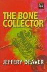 The Bone Collector (Wheeler Large Print Book Series)