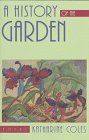 A History of the Garden: Poems (Western Literature Series)