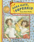 Sara Kate, Superkid (Redfeather Book)