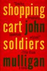 Shopping Cart Soldiers: A  Novel