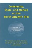 Community, State, and Market on the North Atlantic Rim: Challenges to Modernity in the Fisheries (Studies in Comparative Political Economy and Public Policy, 4)