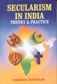Secularism in India: Theory & Practice