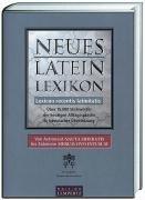 Neues Latein-Lexikon: Lexicon recentis latinitatis. Ueber 15.000 Stichwoerter der heutigen Alltagssprache in lateinischer Uebersetzung