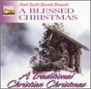 A Blessed Christmas: A Traditional Christian Christmas by Various Artists (2001-10-23)