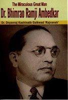 The Miraculous Great Man - Dr Bhimrao Ramji Ambedkar