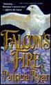 Falcon's Fire (Topaz Historical Romance, No 635)