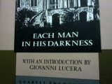 Each Man in His Darkness (Encounters)