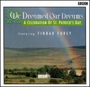 We Dreamed Our Dreams : a ...