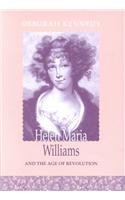 Helen Maria Williams and the Age of Revolution (Bucknell Studies in Eighteenth-Century Literature and Culture)