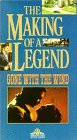 Gone With the Wind: Making Legend [VHS] [Import]