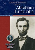 Abraham Lincoln (Great American Presidents)