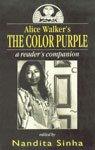 "Alice Walker's ""the Colour Purple"": A Readers Companion"