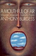 A Mouthful of Air: Language, Languages...Especially English