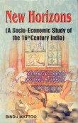 New Horizans : A Socio-Economic: Study of 16th Century