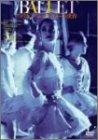BALLET アメリカン・バレエ・シアターの世界 [DVD]