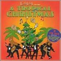 Rmm Presents: A Tropical Christmas