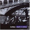 Britten: Death in Venice Complete