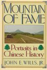 Mountain of Fame: Portraits in Chinese History