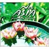 feel プレゼンツ「New ASIA~ニュー・エイジア~」