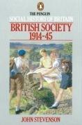 British Society 1914-45 (The Penguin Social History of Britain)