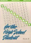 Vocabulary for the High School Student Book B