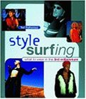 Style Surfing: What to Wear in the 3rd Millennium