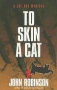 To Skin a Cat: A Joe Box Mystery