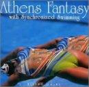 アテネファンタジー ウィズ シンクロナイズド スイミング [Soundtrack] / 大沢みずほ (演奏) (CD - 2004)