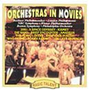 Orchestras in Movies