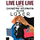 LIVE LIFE LIVE~叫びつづける~ [DVD]