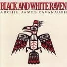 Black and White Raven by Archie James Cavanaugh