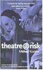 Theatre@risk (Diaries, Letters and Essays)