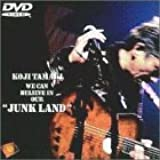 "WE CAN BELIEVE IN OUR""JUNK LAND"" [DVD]"