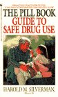 The Pill Book Guide to Safe Drug Use