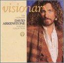 David Arkenstone: Visionary