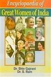 Encyclopaedia of Great Women of India