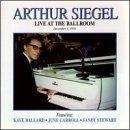 Live at the Ballroom by Arthur Siegel