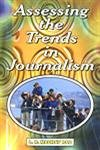 Assessing the Trends in Journalism