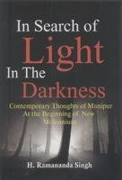In Search of Light in the Darkness