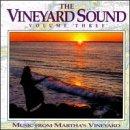 Vineyard Sound, Vol.3: Music From Martha's Vineyard